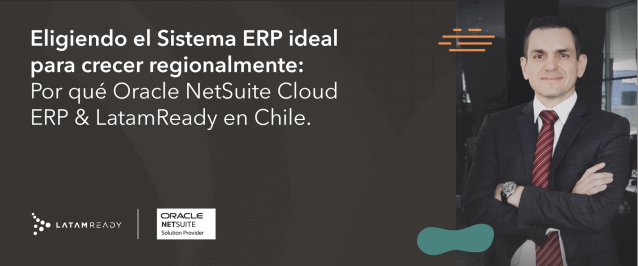 ERP Chile, LatamReady, NETSUITE, NetSuite Chile, Oracle NetSuite Chile, Oracle NetSuite