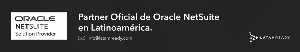 Oracle NetSuite ERP Brasil Mexico Colombia Chile Peru Argentina Costa Rica Panama